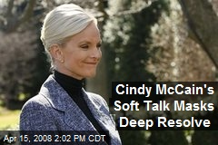 Cindy McCain's Soft Talk Masks Deep Resolve