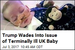 Trump Offers US Help to Terminally Ill UK Baby