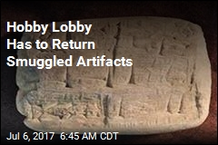 Hobby Lobby Has to Return Smuggled Artifacts