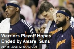 Warriors Playoff Hopes Ended by Amare, Suns