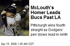 McLouth's Homer Leads Bucs Past LA