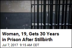 Woman, 19, Gets 30 Years in Prison After Stillbirth