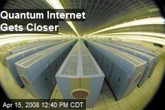 Quantum Internet Gets Closer