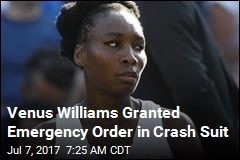 Venus Williams Granted Emergency Order in Crash Suit
