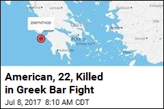 American, 22, Killed in Greek Bar Fight