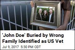 'John Doe' Buried by Wrong Family Identified as US Vet