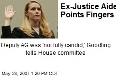 Ex-Justice Aide Points Fingers