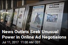 News Outlets Seek Unusual Power in Online Ad Negotiaions