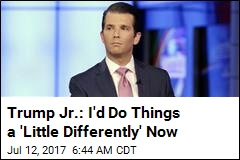 Trump Jr. to Hannity: Russia Meeting Was 'Wasted Time'