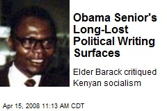 Obama Senior's Long-Lost Political Writing Surfaces