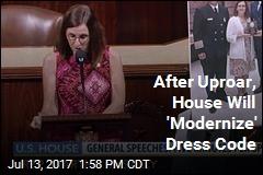 After Uproar, House Will 'Modernize' Dress Code