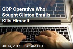 GOP Operative Who Sought Clinton Emails Kills Himself