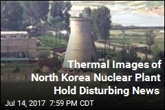 Thermal Images of North Korea Nuclear Plant Hold Disturbing News
