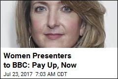 Women Presenters to BBC: Pay Up, Now