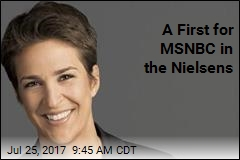 A First for MSNBC in the Nielsens