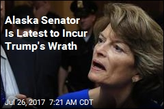 Alaska Senator Is Latest to Incur Trump's Wrath