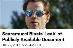 Scaramucci Threatens to Call FBI Over Financial 'Leak'