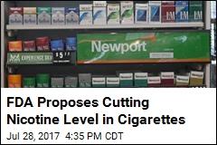 FDA Proposes Cutting Nicotine Level in Cigarettes