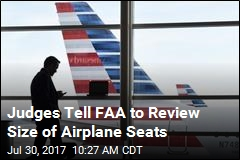 Judges Order FAA to Consider Bigger Seats, More Legroom