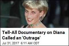 'An Outrage': Diana's Team Wants Tell-All Film Scuttled