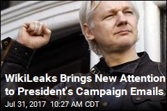WikiLeaks Brings New Attention to President's Campaign Emails