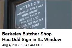 Why a Berkeley Butcher Shop Sign Decries Killing Animals