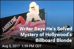 Writer Says He's Solved Mystery of Hollywood's Billboard Blonde