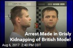 Man Arrested for Drugging, Kidnapping British Model