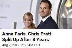 Anna Faris, Chris Pratt Split Up After 8 Years