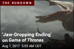 'Jaw-Dropping Ending' on Game of Thrones