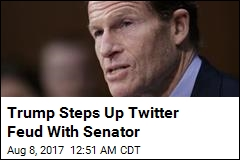 Trump Steps Up Twitter Feud With Senator