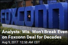 Wisconsin Might Take 25 Years to Break Even on Foxconn Deal