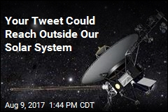 Your Tweet Could Reach Outside Our Solar System