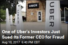 One of Uber's Investors Just Sued Its Former CEO for Fraud