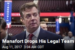 Manafort Drops His Legal Team