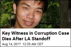 Key Witness in Corruption Case Dies After LA Standoff