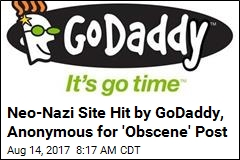 GoDaddy Boots Neo-Nazi Site, Then Anonymous Hacks It