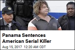 Panama Sentences American Serial Killer