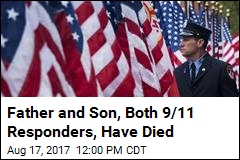 Father and Son, Both 9/11 Responders, Have Died