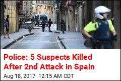 5 Suspects Shot Dead After Barcelona Attack