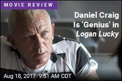 Daniel Craig Is 'Genius' in Logan Lucky