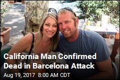 California Man Confirmed Dead in Barcelona Attack