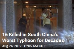 16 Killed in South China's Worst Typhoon for Decades