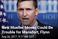 Mueller Ramps Up Inquiry of Flynn, Manafort