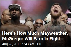 Mayweather, McGregor Are About to Make So Much Money