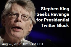 Stephen King Says Trump Is Blocked From Watching It