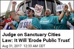 Judge Blocks Texas Sanctuary Cities Law