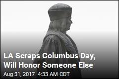 LA Scraps Columbus Day, Will Honor Someone Else