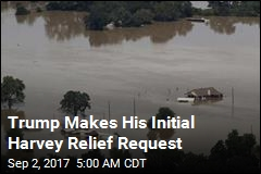 Trump Makes His Initial Harvey Relief Request