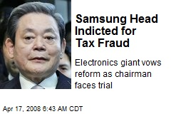 Samsung Head Indicted for Tax Fraud